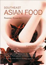 Southeast Asian Food. Rosemary Brissenden