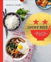 Lucky Rice. Danielle Chang