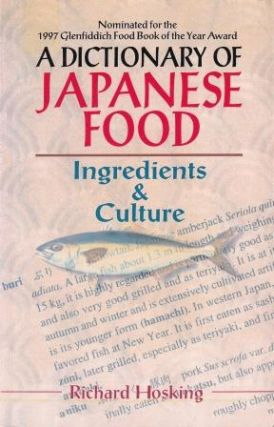 A Dictionary of Japanese Food. Richard Hosking