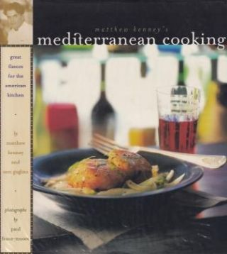 Matthew Kenney's Mediterranean Cooking. Matthew Kenney, Sam Gugino