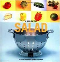 A Good day for Salad. Louise Fiszer, Jeannette Ferrary