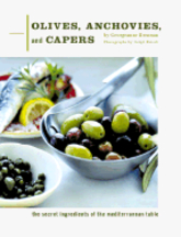 Olives, Anchovies & Capers. Georgeanne Brennan