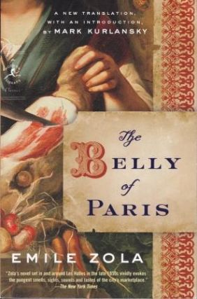 The Belly of Paris. Emile Zola