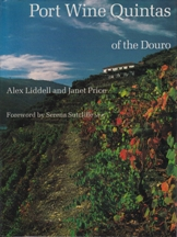 Port Wine Quintas of the Douro. Alex Liddell, Janet Price