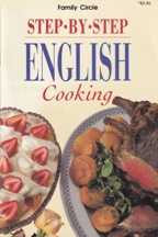 Step by Step English Cooking. Family Circle