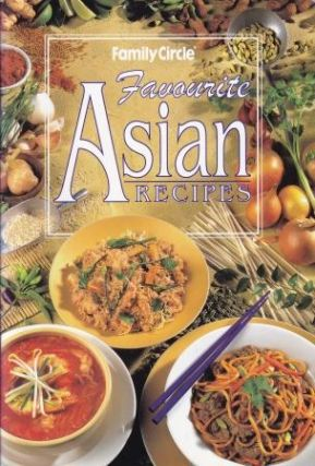 Favourite Asian Recipes. Family Circle