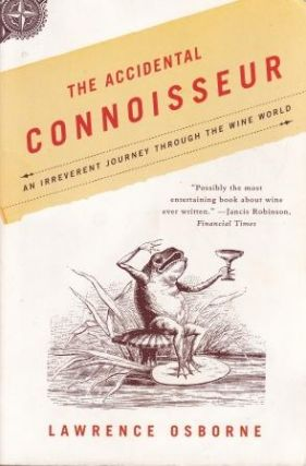 The Accidental Connoisseur. Lawrence Osborne