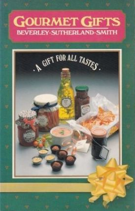 Gourmet Gifts. Beverley Sutherland Smith