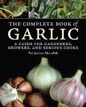 The Complete Book of Garlic. Ted Jordan Meredith