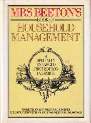 Mrs Beetons Book of Household Management. Isabella Beeton