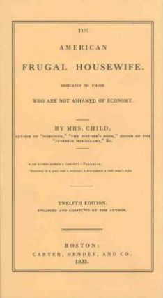 The American Frugal Housewife. Child Mrs