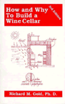 How & Why to Build a Wine Cellar. Richard Gold