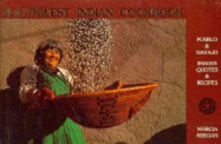 Southwest Indian Cookbook. Marcia Keegan