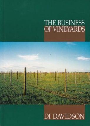 The Business of Vineyards. Di Davidson