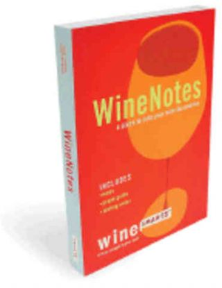 WineNotes. Julie Tucker, Jennifer Elias