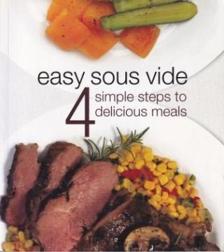 Easy Sous Vide. Mary Dan Eades