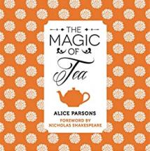 The Magic of Tea. Alice Parsons