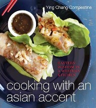 Cooking with an Asian Accent. Ying Chang Compestine