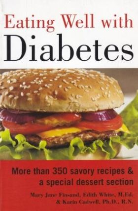 Eating Well with Diabetes. Mary Finsand, Ors