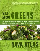 Wild About Greens. Nava Atlas