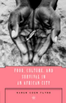 Food, Culture & Survival in an African. Karen Coen Flynn