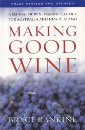 Making Good Wine. Bryce Rankine