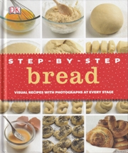 Step-by-Step Bread. Caroline Bretherton