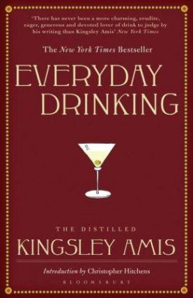 Everyday Drinking. Kingsley Amis