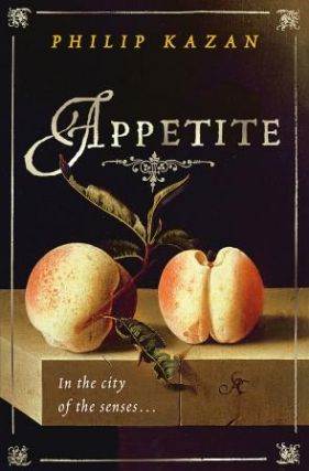 Appetite: welcome to the city. Philip Kazan