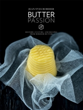 Butter Passion. Jean-Yves Bordier, Ors