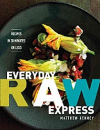 Everyday Raw Express. Matthew Kenney