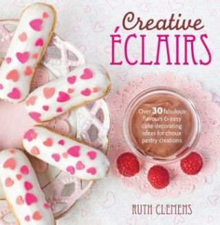Creative Eclairs. Ruth Clemens
