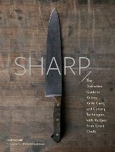 Sharp: the definitive guide to knives. Josh Donald