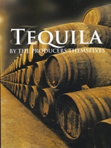 Tequila: by the producers themselves 2E. Elvira Abad