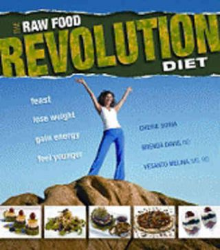 The Raw Food Revolution Diet. Sora Cheri