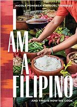 I am a Filipino: & this is how we cook. Nicole Ponseca, Miguel Trinidad, R. Wharton