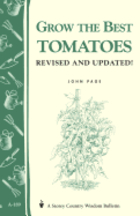 Grow the Best Tomatoes. John Page