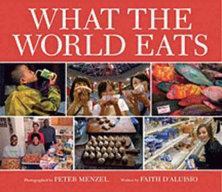What the World Eats. Faith D'Aluisio