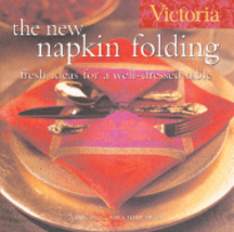 The New Napkin Folding. Joanne O'Sullivan, Terry Taylor