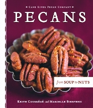 Pecans: from Soup to Nuts. Keith Courrege, Marcelle Bienvenu