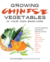 Growing Chinese Vegetables. Geri Harrington