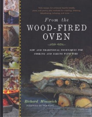 From the Wood Fired Oven. Richard Miscovich