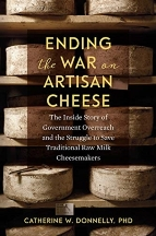 Ending the War on Artisan Cheese. Catherine W. Donnelly