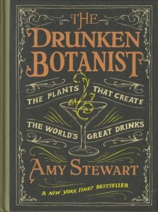 The Drunken Botanist. Amy Stewart