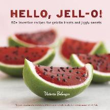 Hello Jell-O. Victoria Belanger