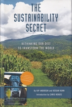 The Sustainablity Secret. Kip Andersen, Keegan Kuhn