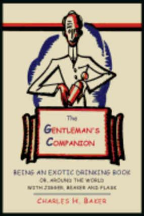 The Gentleman's Companion. Charles H. Jnr Baker