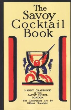 The Savoy Cocktail Book. Harry Craddock