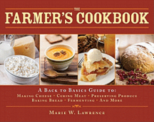 The Farmer's Cookbook. Marie W. Lawrence