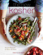 The New Kosher. Kim Kushner